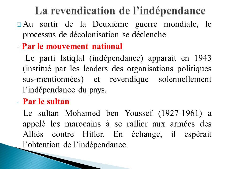 La revendication de l'indépendance