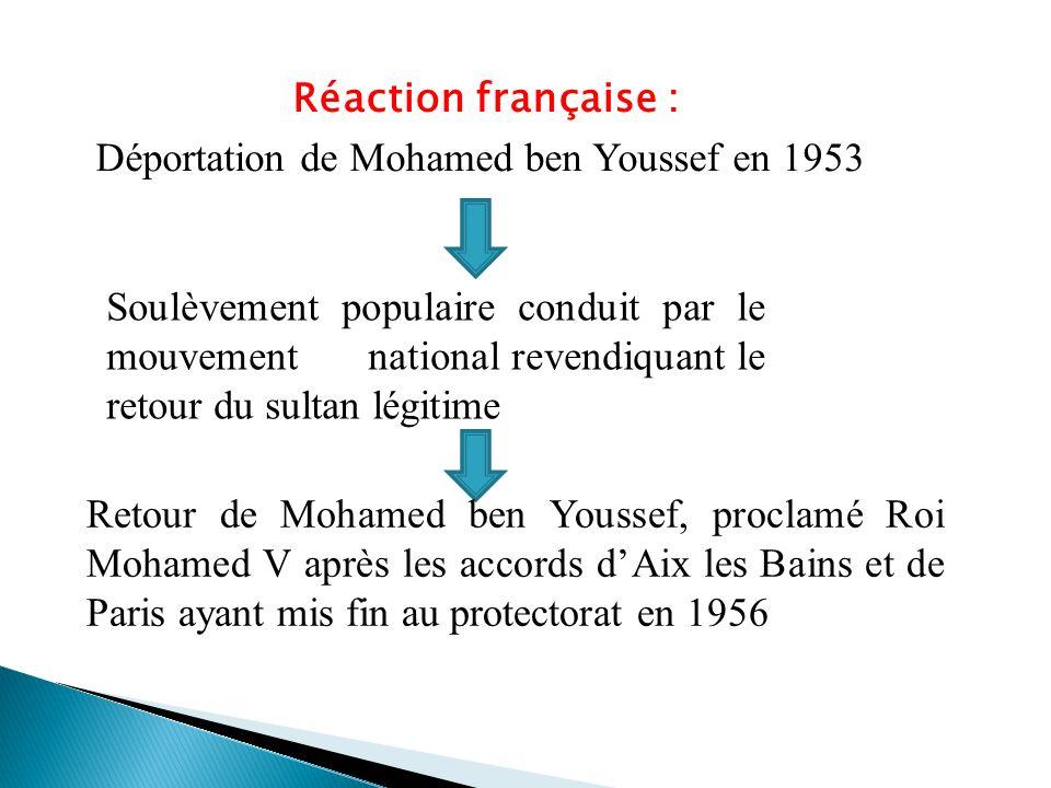Réaction française : Déportation de Mohamed ben Youssef en 1953.
