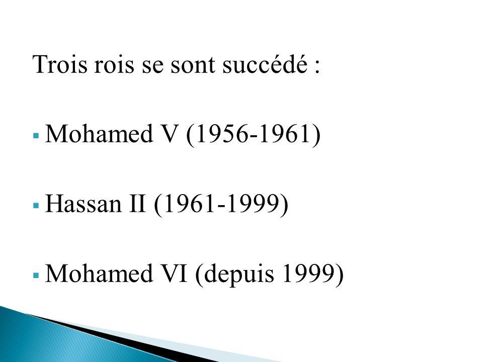 Trois rois se sont succédé :
