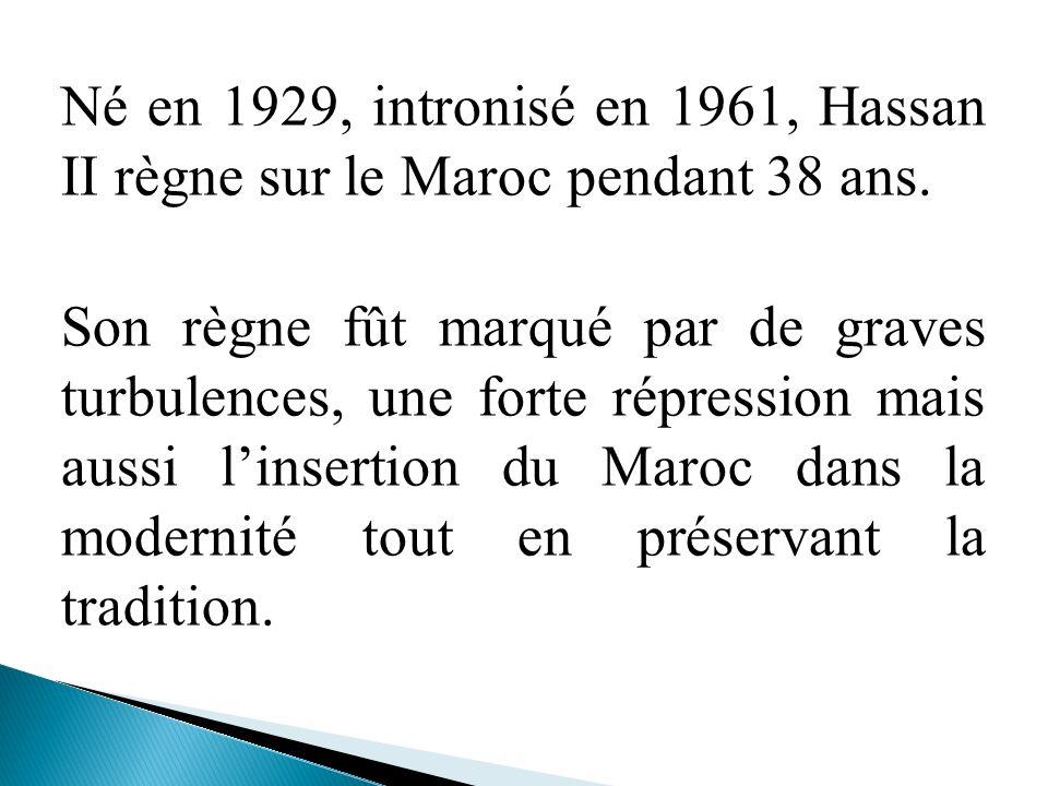Né en 1929, intronisé en 1961, Hassan II règne sur le Maroc pendant 38 ans.