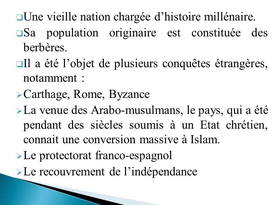 Une vieille nation chargée d'histoire millénaire.
