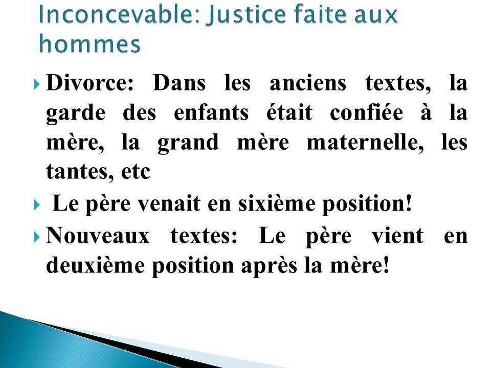 Inconcevable: Justice faite aux hommes