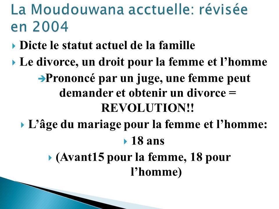 La Moudouwana acctuelle: révisée en 2004