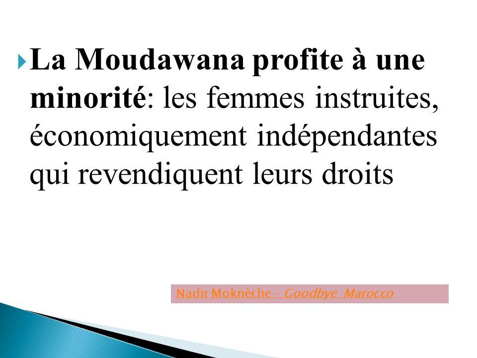 La Moudawana profite à une minorité: les femmes instruites, économiquement indépendantes qui revendiquent leurs droits