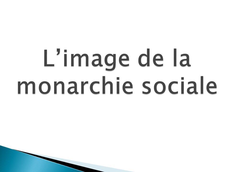L'image de la monarchie sociale
