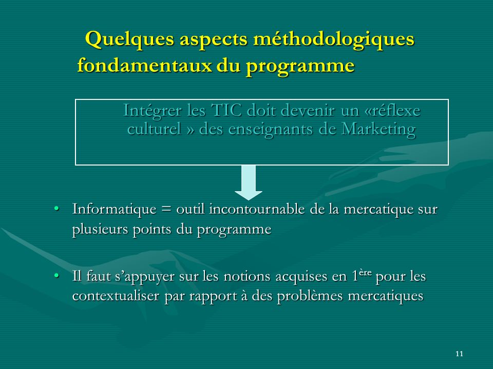 Quelques aspects méthodologiques fondamentaux du programme