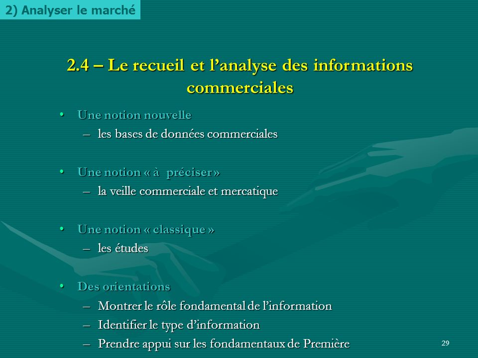 2.4 – Le recueil et l'analyse des informations commerciales