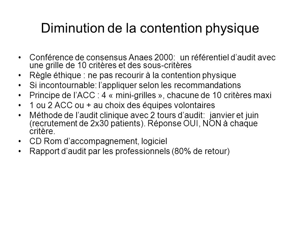 Diminution de la contention physique