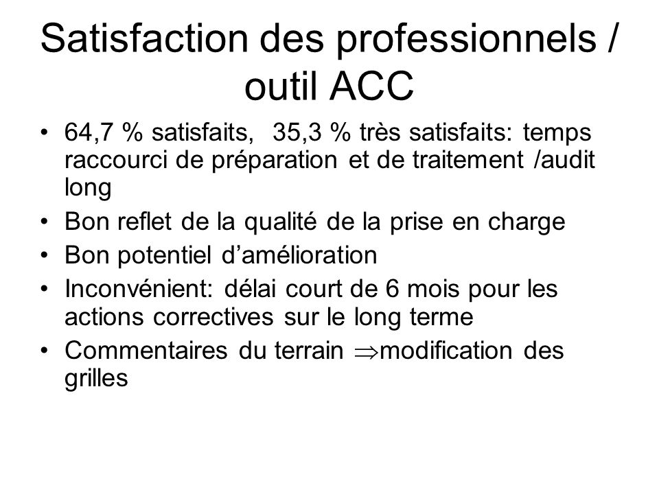 Satisfaction des professionnels / outil ACC