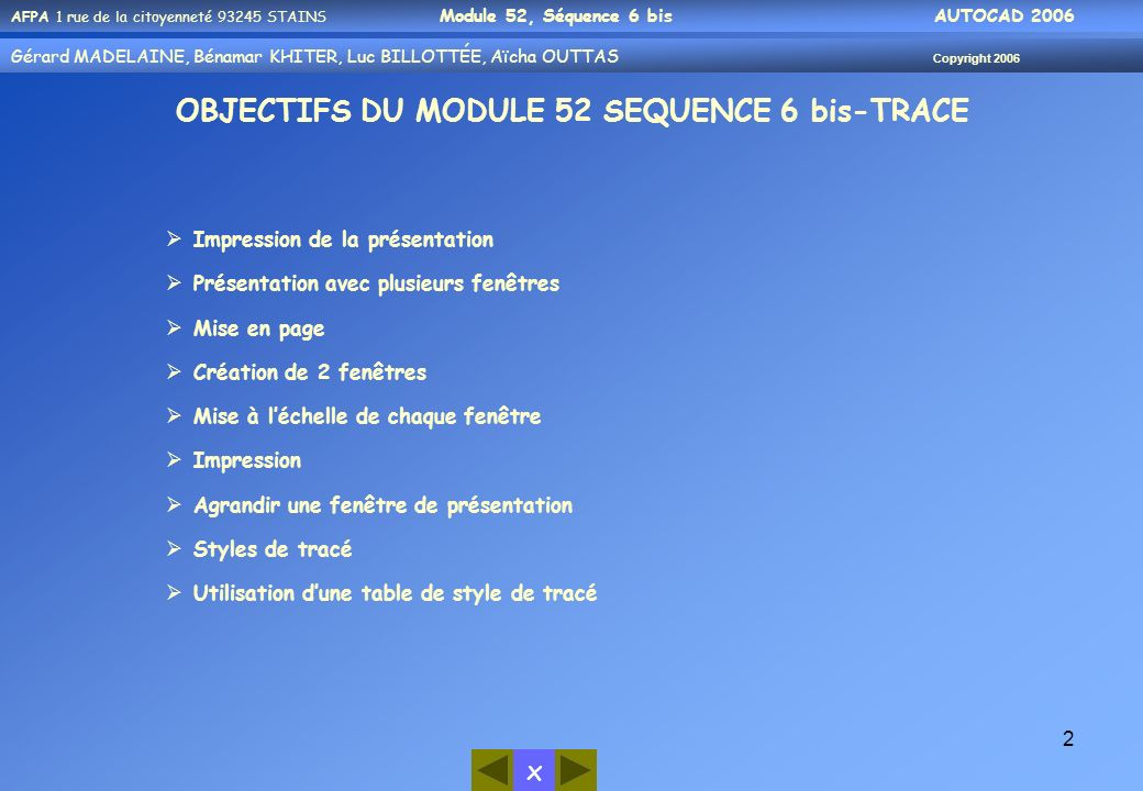 OBJECTIFS DU MODULE 52 SEQUENCE 6 bis-TRACE