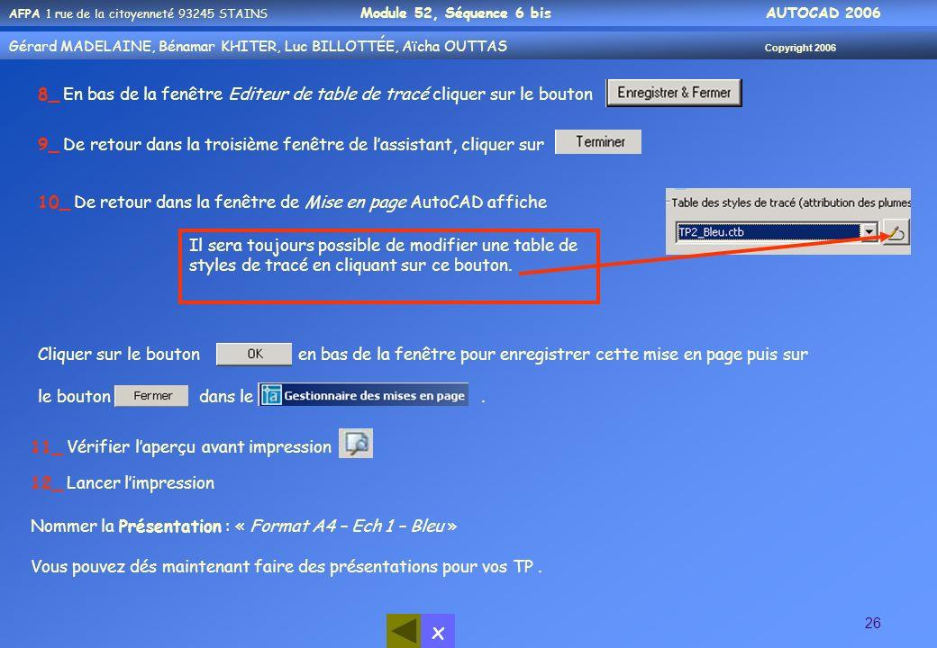 8_ En bas de la fenêtre Editeur de table de tracé cliquer sur le bouton