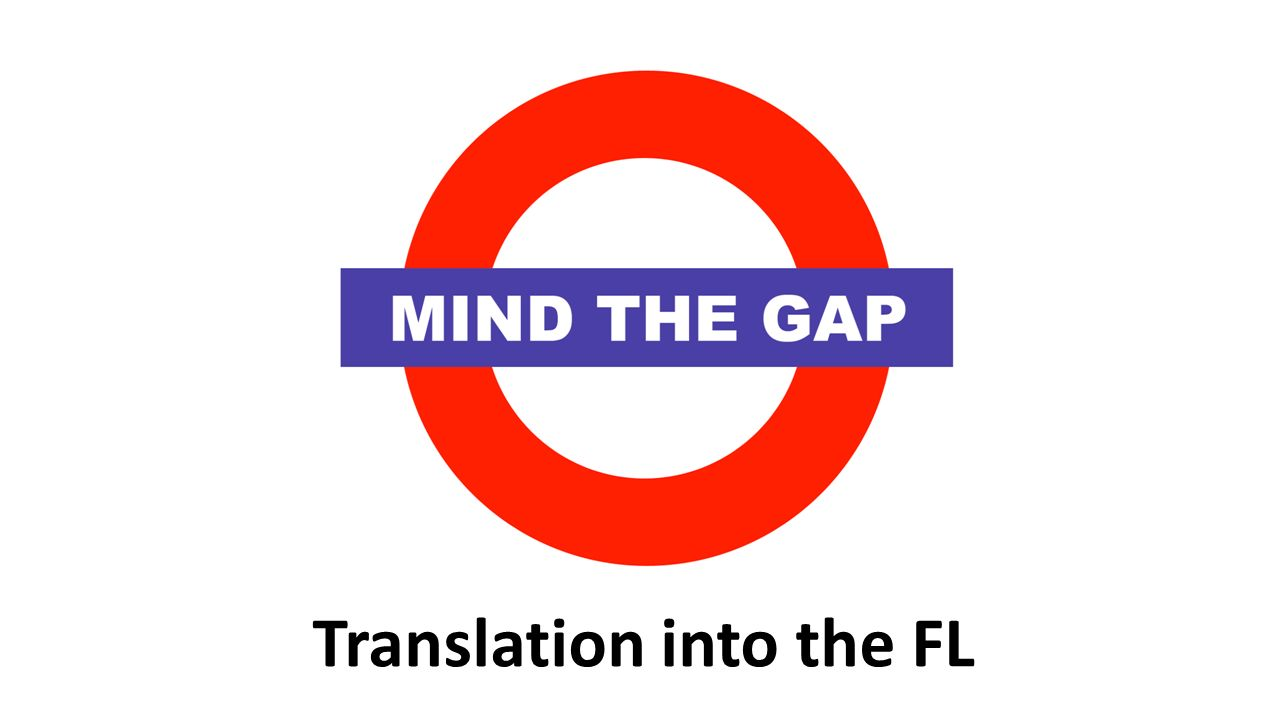 Translation into the FL
