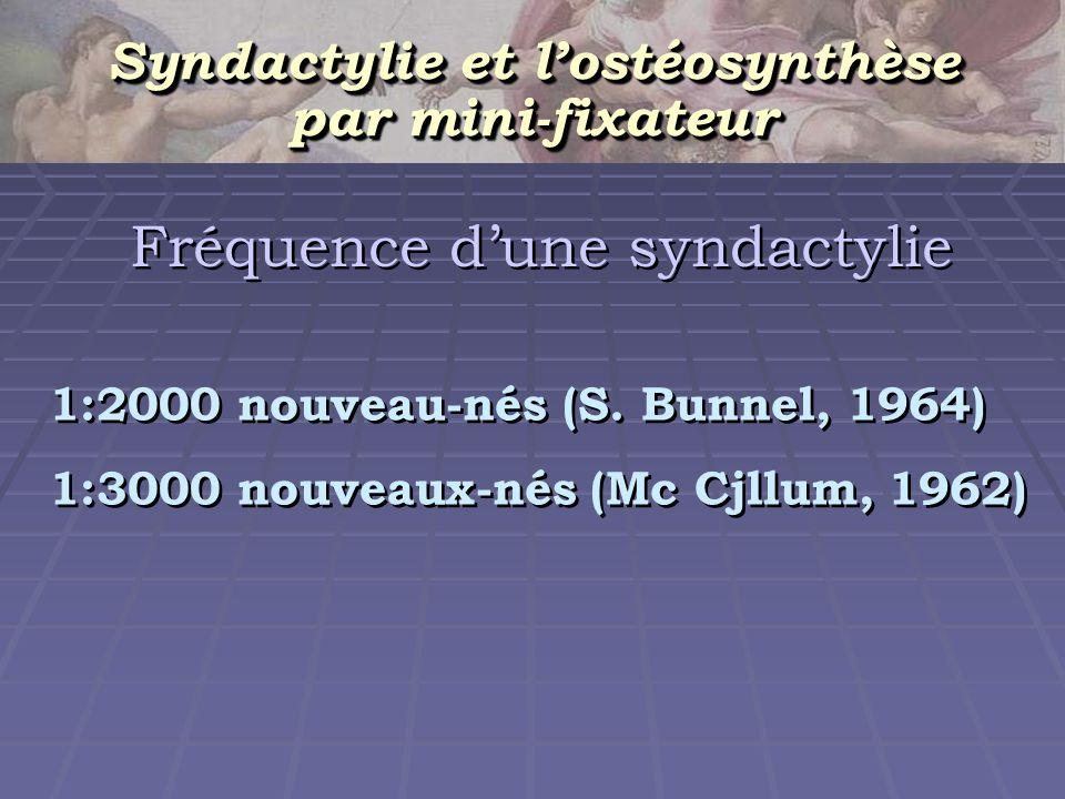 Syndactylie et l'ostéosynthèse
