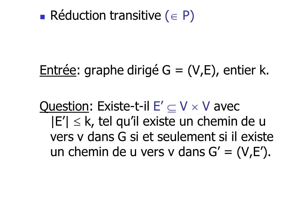 Réduction transitive ( P)