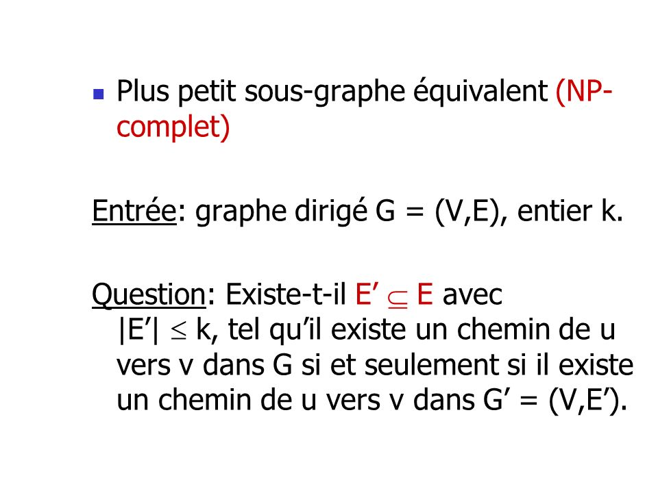 Plus petit sous-graphe équivalent (NP-complet)