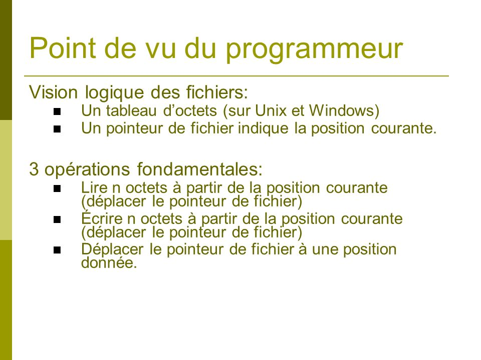 Point de vu du programmeur