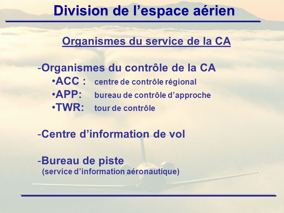 Organismes du service de la CA