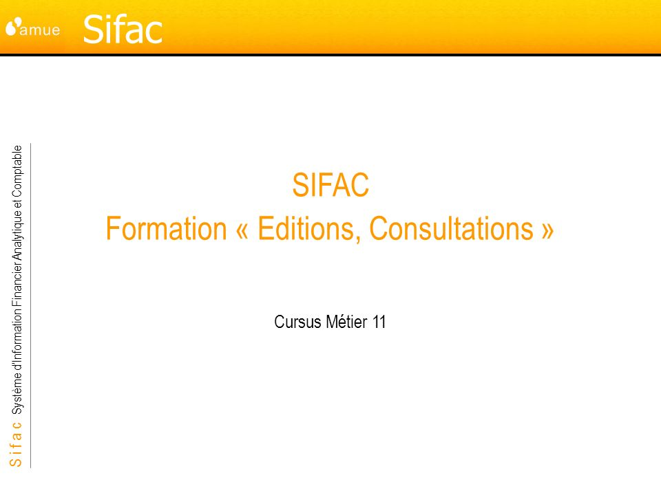 SIFAC Formation « Editions, Consultations »