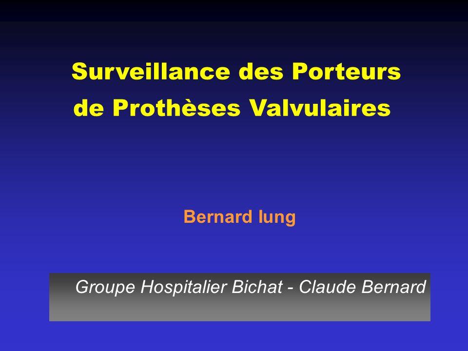 Surveillance des Porteurs de Prothèses Valvulaires