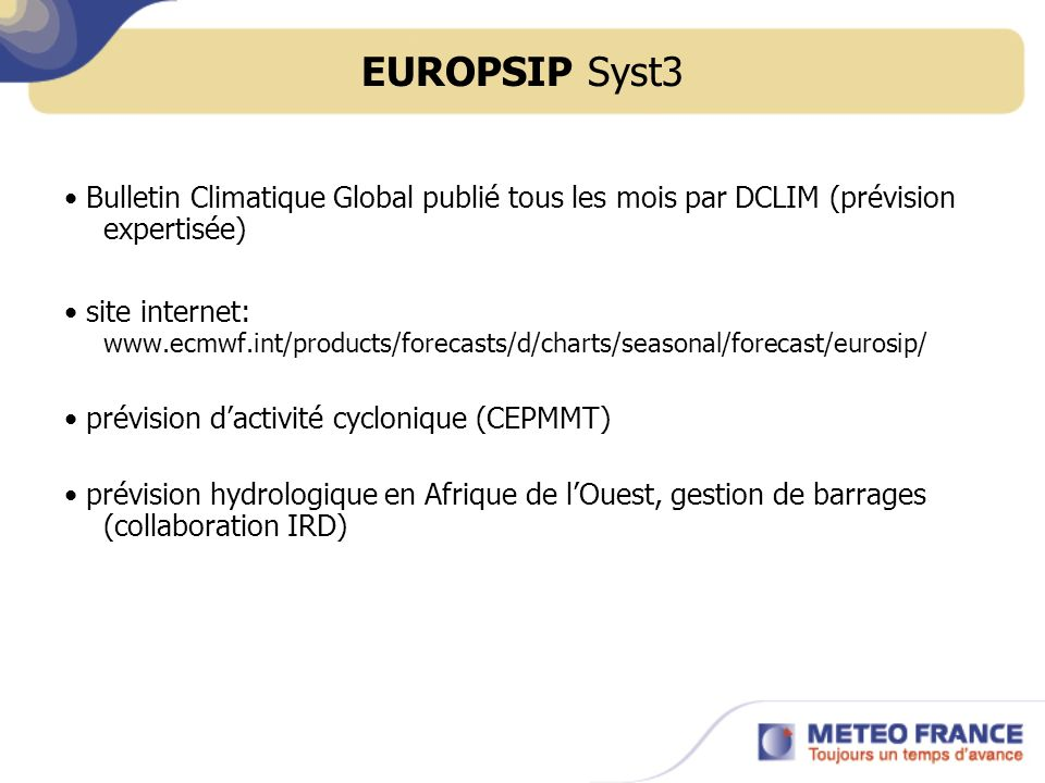 EUROPSIP Syst3 • Bulletin Climatique Global publié tous les mois par DCLIM (prévision expertisée)