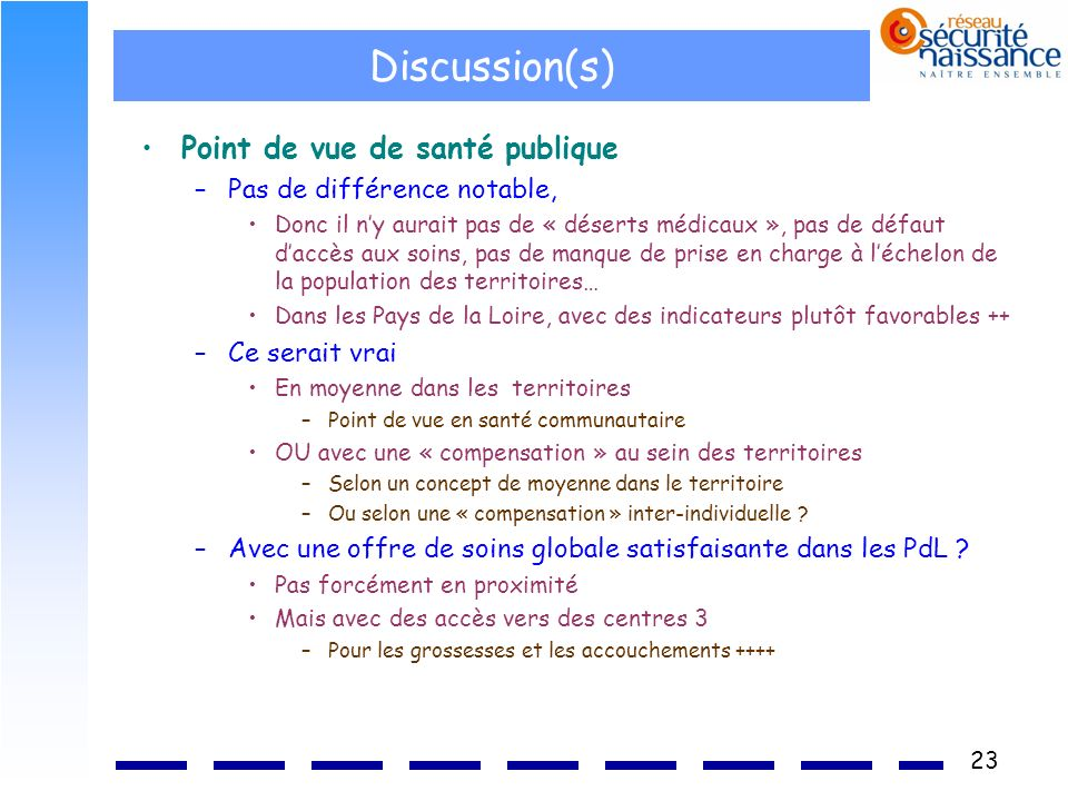 Discussion(s) Point de vue de santé publique