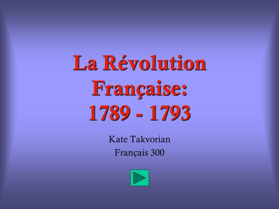 La Révolution Française: 1789 - 1793
