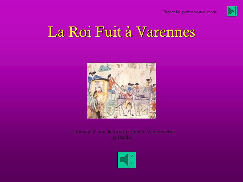 La nuit du 20 juin, le roi est parti pour Varennes avec sa famille.
