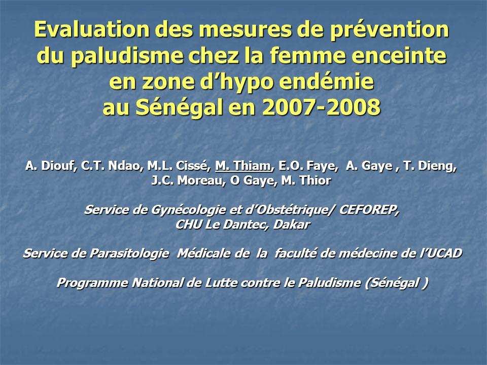 Evaluation des mesures de prévention du paludisme chez la femme enceinte en zone d'hypo endémie au Sénégal en 2007-2008 A.