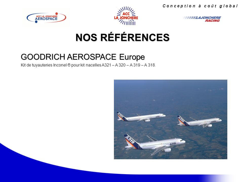 NOS RÉFÉRENCES GOODRICH AEROSPACE Europe