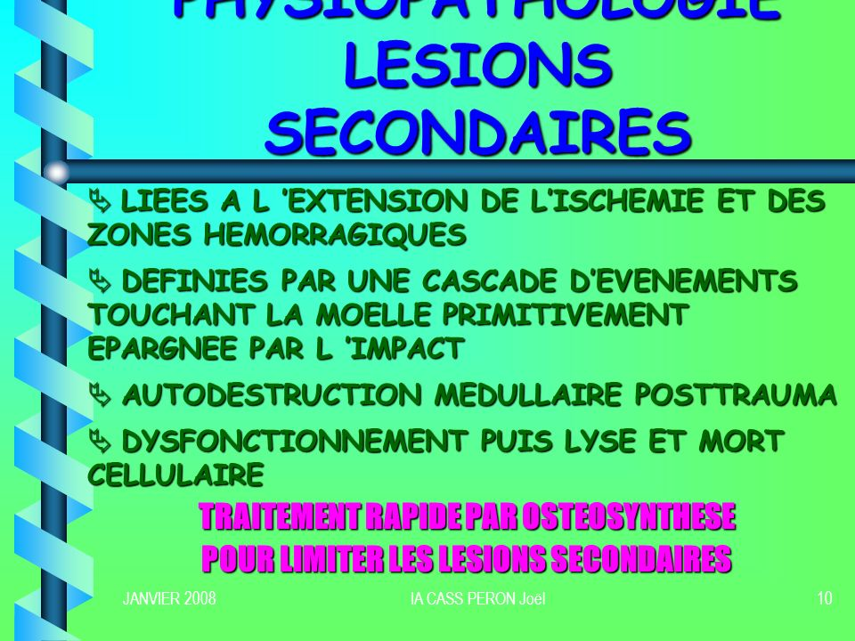 PHYSIOPATHOLOGIE LESIONS SECONDAIRES