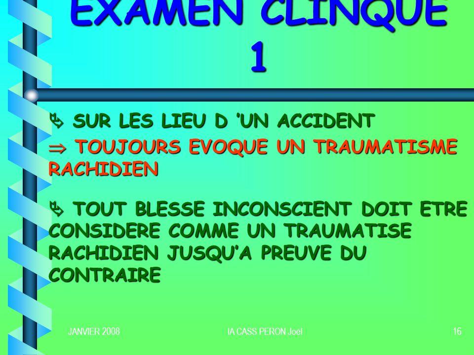 EXAMEN CLINQUE 1  SUR LES LIEU D 'UN ACCIDENT