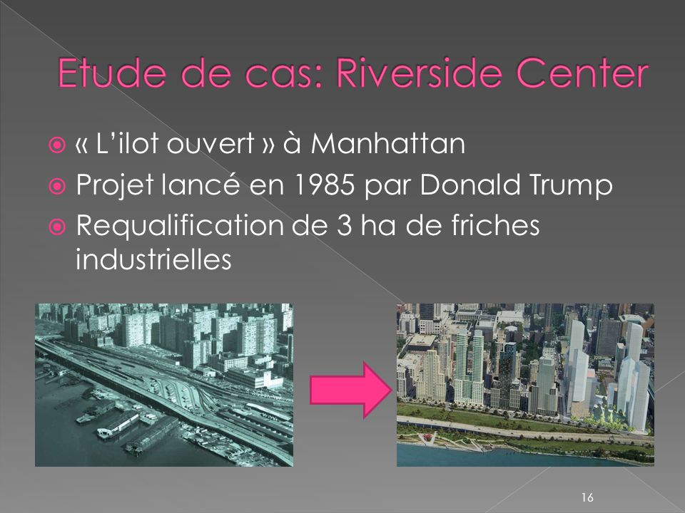 Etude de cas: Riverside Center