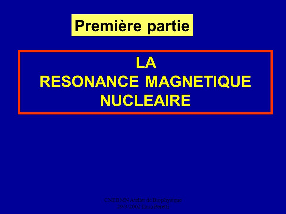 RESONANCE MAGNETIQUE NUCLEAIRE