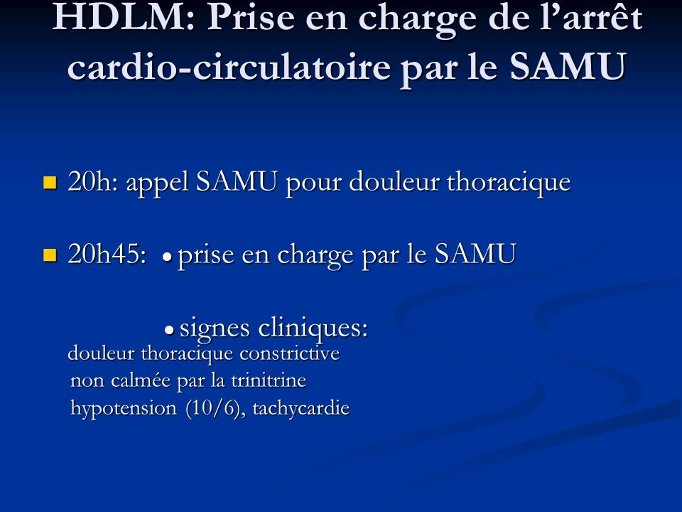 HDLM: Prise en charge de l'arrêt cardio-circulatoire par le SAMU