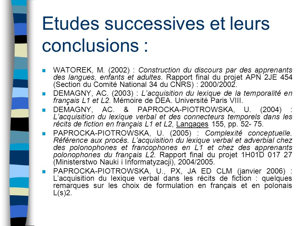 Etudes successives et leurs conclusions :