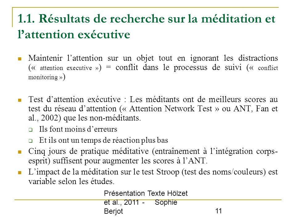 1.1. Résultats de recherche sur la méditation et l'attention exécutive