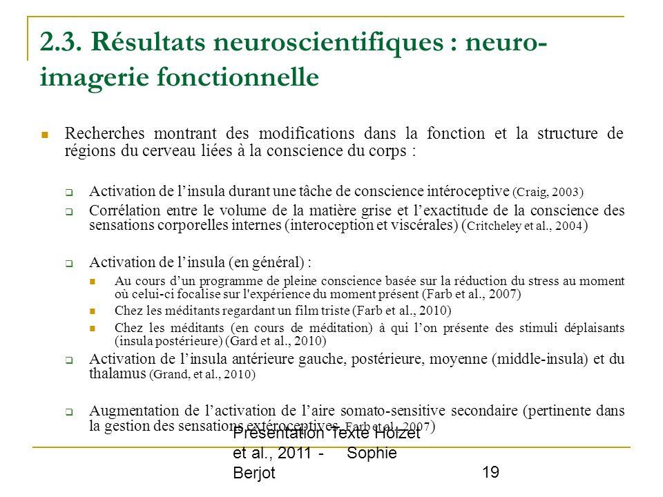 2.3. Résultats neuroscientifiques : neuro-imagerie fonctionnelle