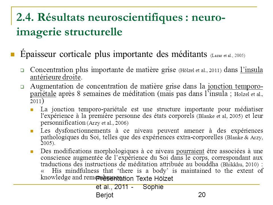 2.4. Résultats neuroscientifiques : neuro-imagerie structurelle