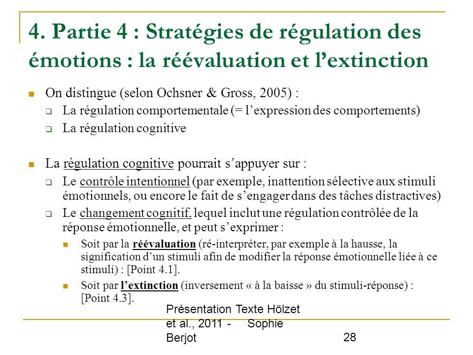 4. Partie 4 : Stratégies de régulation des émotions : la réévaluation et l'extinction