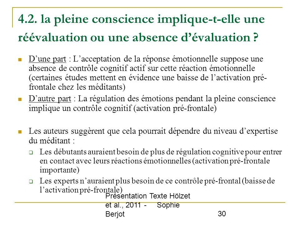 4.2. la pleine conscience implique-t-elle une réévaluation ou une absence d'évaluation