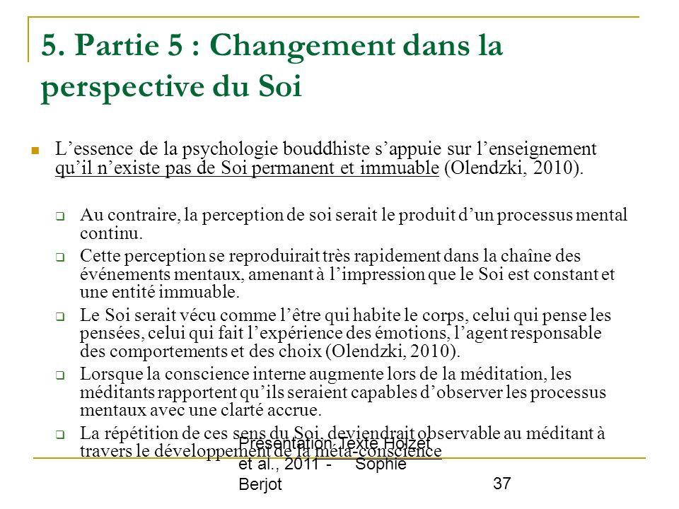 5. Partie 5 : Changement dans la perspective du Soi