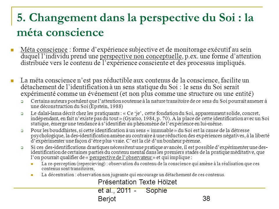 5. Changement dans la perspective du Soi : la méta conscience