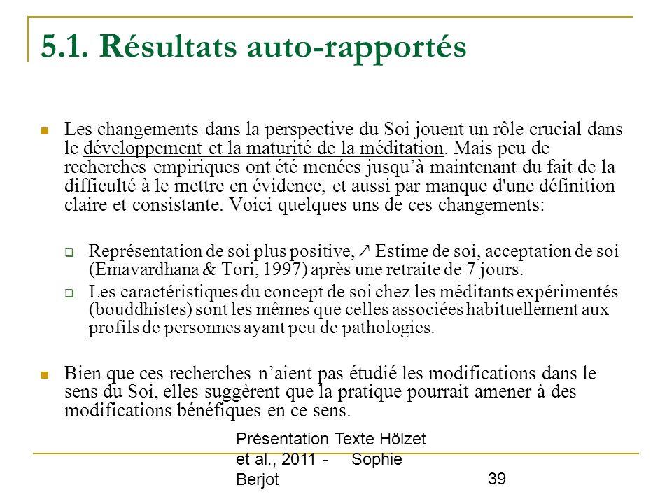 5.1. Résultats auto-rapportés