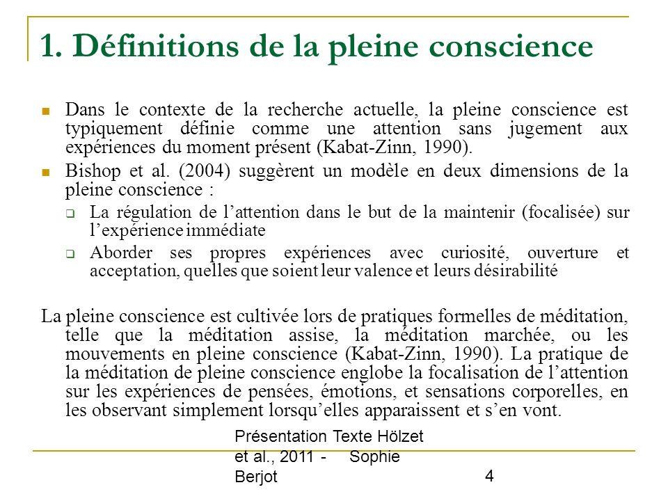 1. Définitions de la pleine conscience