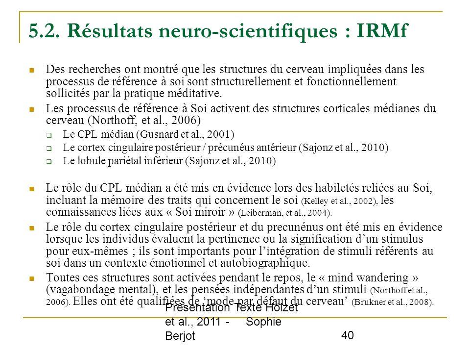 5.2. Résultats neuro-scientifiques : IRMf