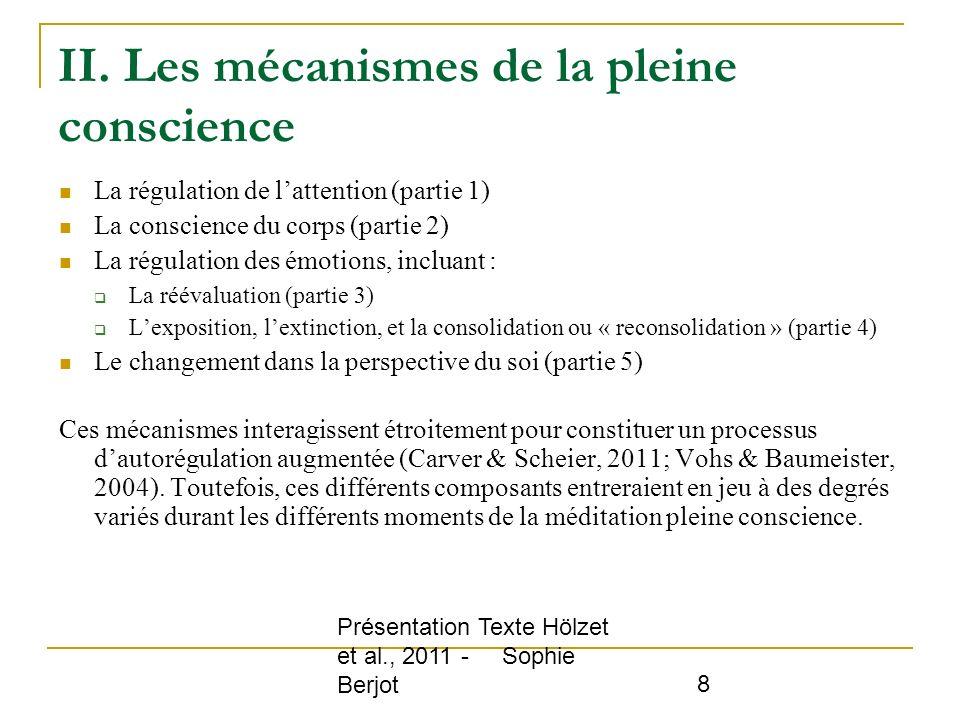 II. Les mécanismes de la pleine conscience