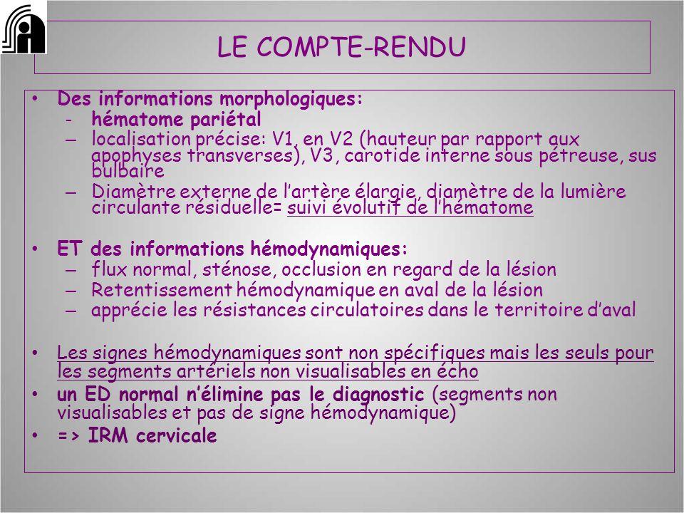 LE COMPTE-RENDU Des informations morphologiques: hématome pariétal