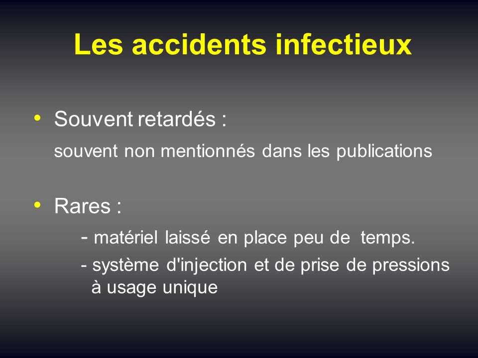 Les accidents infectieux