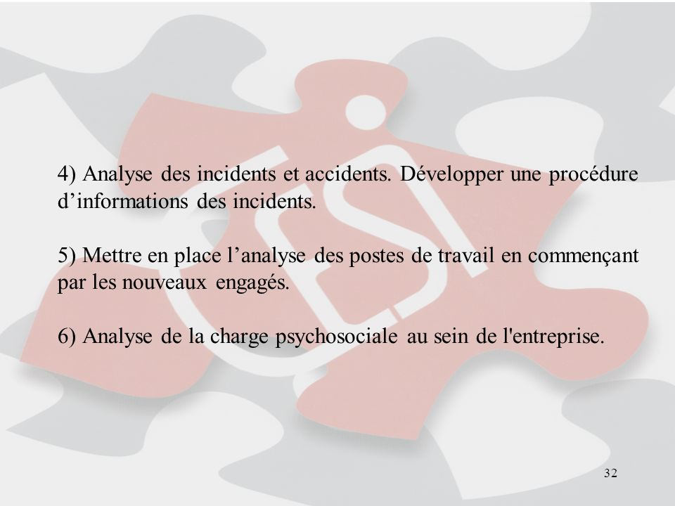4) Analyse des incidents et accidents