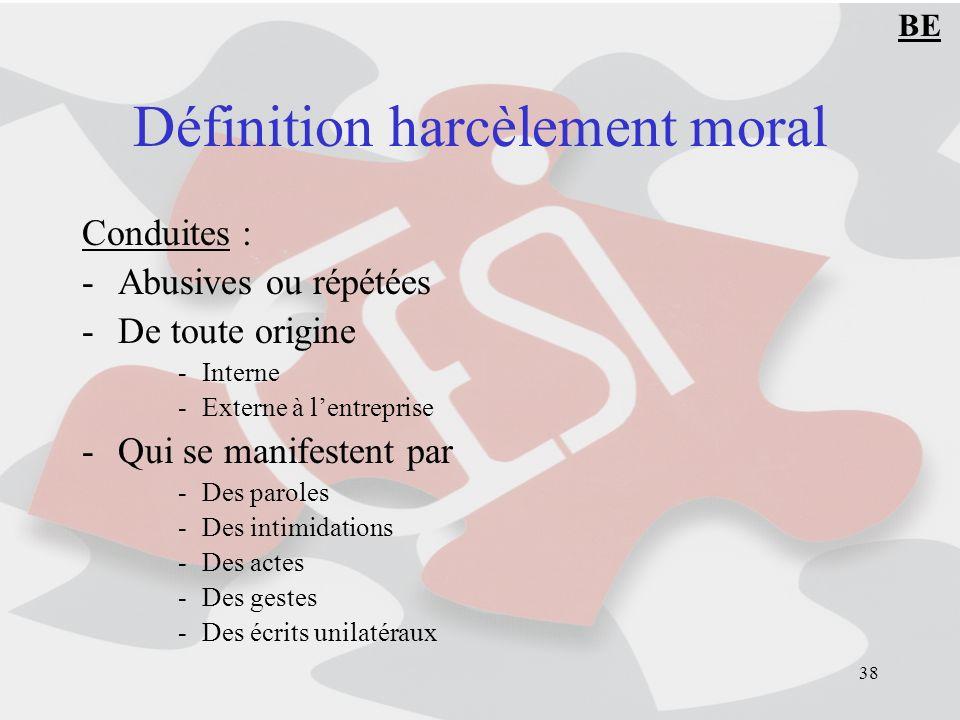Définition harcèlement moral